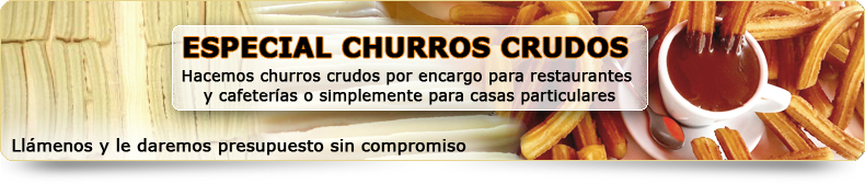 churros crudos
